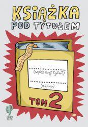 """Książka """"Pod tytułem"""" Tom 2"""
