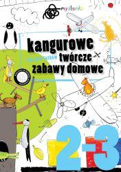 Kangurowe twórcze zabawy domowe dla 2-3 latków