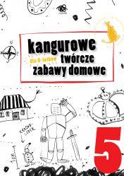 Kangurowe twórcze zabawy domowe dla 5 latków