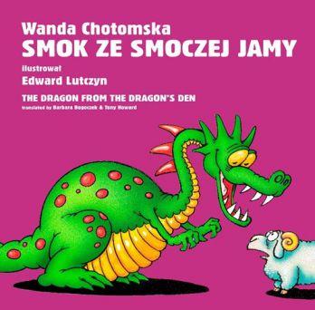 Smok ze smoczej jamy / The dragon form the dragon's den