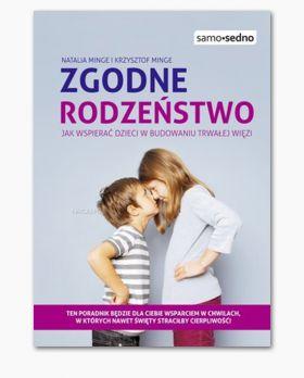 Zgodne rodzeństwo, Natalia i Krzysztof Minge, Wydawnictwo Samo Sedno